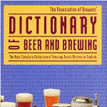 Dictionary of Beer and Brew